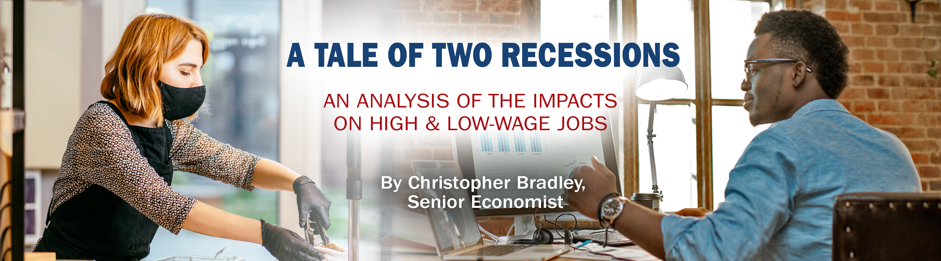 A Tale of Two Recessions